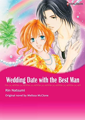 WEDDING DATE WITH THE BEST MAN (Harlequin comics)