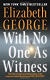 With No One As Witness (Inspector Lynley Mysteries)