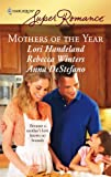 Mothers Of The Year: Mommy For Rent\Along Came A Daughter\Baby Steps