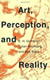 img - for Art, Perception, and Reality (Thalheimer Lectures) by Gombrich, E. H., Hochberg, Julian, Black, Max (1973) Paperback book / textbook / text book