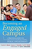 img - for Becoming an Engaged Campus: A Practical Guide for Institutionalizing Public Engagement book / textbook / text book