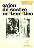 img - for Cajon de Sastre Matematico (Spanish Edition) by Mariano Mataix Lorda (2000-01-04) book / textbook / text book