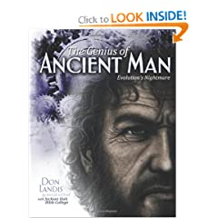 The Genius of Ancient Man by Don Landis and with Jackson Hole Bible College