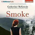 Smoke | Catherine McKenzie