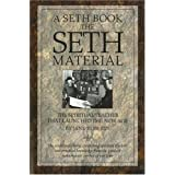 The Seth Material: The Spiritual Teacher That Launched the New Ageby Jane Roberts