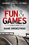 Fun and Games (The Charlie Hardie trilogy)