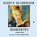 Bemerktes: Aphorismen | Josef F. Bloberger