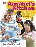 Annabel Karmel Annabel's Kitchen: My First Cookbook