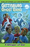 img - for A Whisper of War (Gettysburg Ghost Gang) book / textbook / text book