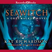Seawitch: Greywalker, Book 7 | Kat Richardson