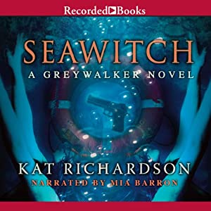 Seawitch: Greywalker, Book 7 | [Kat Richardson]