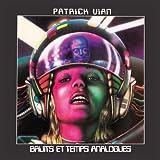 Bruits Et Temps Analogues by PATRICK VIAN (2013-05-14)