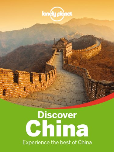 Chow, Eimer, Harper, Kohn, Lonely Planet, McCrohan, Pitts  Chen - Lonely Planet Discover China