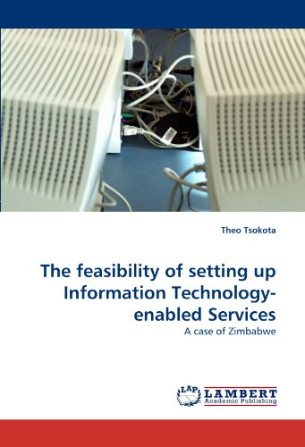 The feasibility of setting up Information Technology-enabled Services: A case of Zimbabwe PDF Download Free