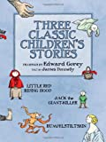 James Donnelly Three Classic Children's Stories: Little Red Riding Hood, Jack the Giant-Killer, and Rumpelstiltskin