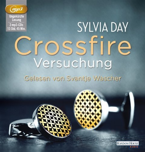 Buchseite und Rezensionen zu 'Crossfire. Versuchung: Band 1 von Day. Sylvia (2013) MP3 CD' von Day. Sylvia