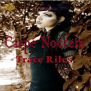Carpe Noctem Audiobook