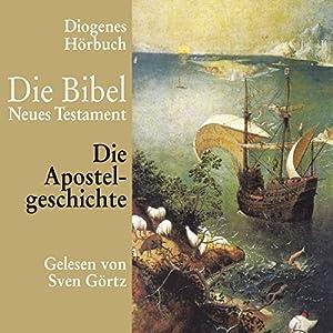 Die Apostelgeschichte Hörbuch