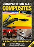 Competition Car Composites: A Practical Handbook