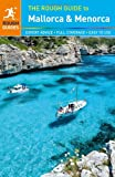 The Rough Guide to Mallorca & Menorca (1409363805) by Lee, Phil