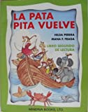 img - for LA Pata Pita Vuelve: Libro Segundo De Lectura (Spanish Edition) book / textbook / text book