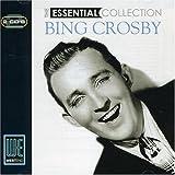 echange, troc Bing Crosby - Essential Collection