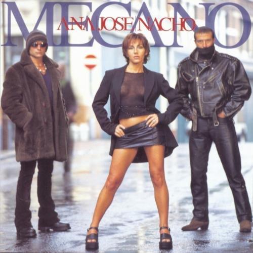 Mecano - Ana Jose Nacho - Zortam Music