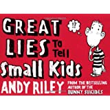 Great Lies to Tell Small Kidspar Andy Riley
