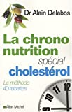 La chrono-nutrition : Spcial cholestrol