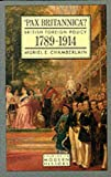 img - for Pax Britannica?: British Foreign Policy 1789-1914 (Studies in Modern History) book / textbook / text book