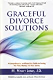 Graceful Divorce Solutions: A Comprehensive and Pro