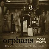 echange, troc Tom Waits - Orphans : Brawlers, Bawlers And Bastards