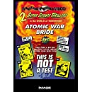 Atomic War Bride / This Is Not a Test (Special Edition)