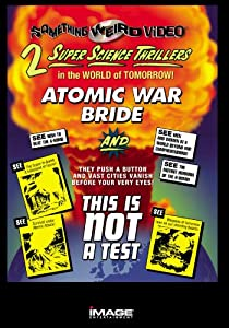Atomic War Bride/This Is Not a