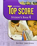 img - for Top Score 4: Student's Book book / textbook / text book