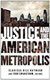 img - for Justice and the American Metropolis (Globalization and Community) book / textbook / text book