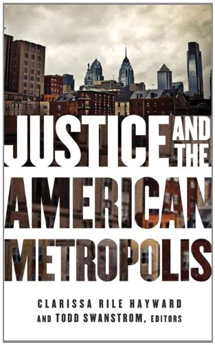 Justice and the American Metropolis (Globalization and...