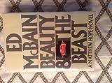 Beauty and the Beast (A Matthew Hope Novel) (0030621984) by McBain, Ed