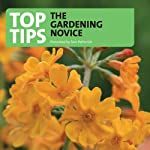 Top Tips for the Gardening Novice | Tom Petherick