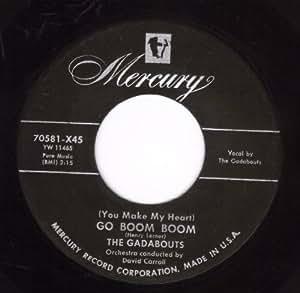 THE GADABOUTS - (You Make My Heart) Go Boom Boom/Oochi ...You Make My Heart Go Boom Boom