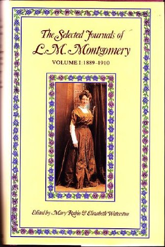 Download The Selected Journals of L. M. Montgomery: Vol. 1