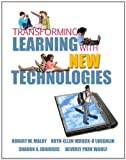 img - for Transforming Learning with New Technologies book / textbook / text book