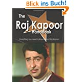 The Raj Kapoor Handbook - Everything You Need to Know About Raj Kapoor