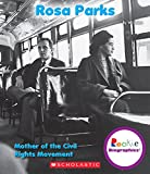 Rosa Parks: Mother of the Civil Rights Movement (Rookie Biographies (Paperback))