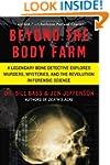 Beyond The Body Farm: A Legendary Bon...