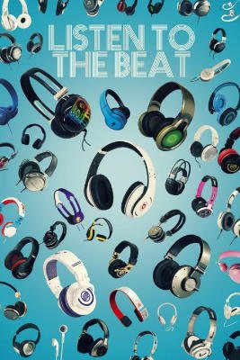 Laminated Listen To The Beat Music Poster Print - 24X36