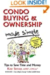 Condo Buying and Ownership Made Simpl...