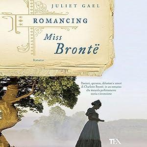 Romancing Miss Bronte Audiobook