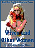 img - for Wives and Other Women: Five Sexy Wife Erotica Stories book / textbook / text book