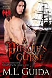 A Pirate's Curse (Legends of the Soaring Phoenix)